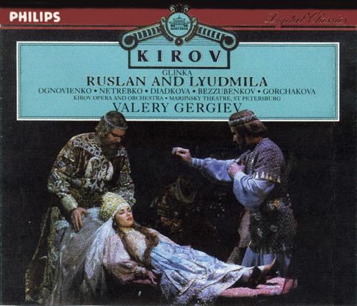 Ruslan and Lyudmila (Kirov Opera and Orchestra feat. conduct